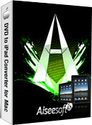 Aiseesoft DVD to iPad Converter for Mac Box