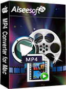 Aiseesoft MP4 Video Converter for Mac